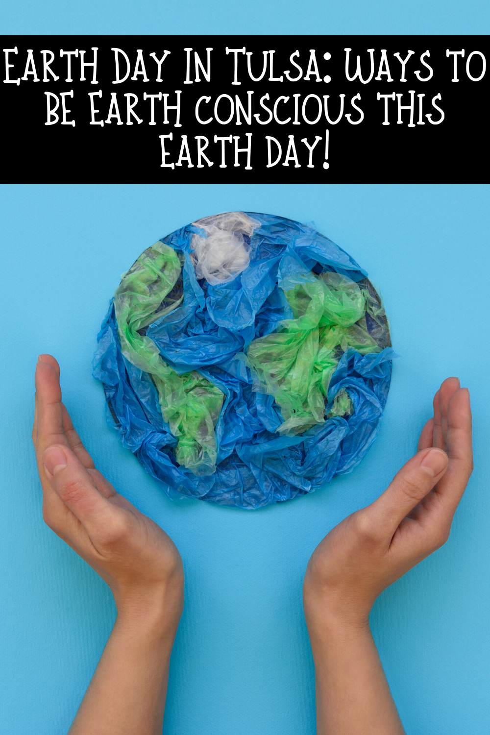 Earth Day in Tulsa is soon here! Are you ready? If you can't volunteer in Tulsa safety this year just use these tips to be more eco-friendly at home. These small changes are things we can all do right now to make a huge impact in the world.